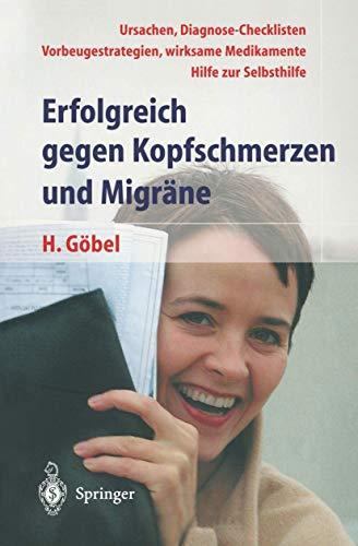 9783540425045: Erfolgreich gegen Kopfschmerzen und Migräne
