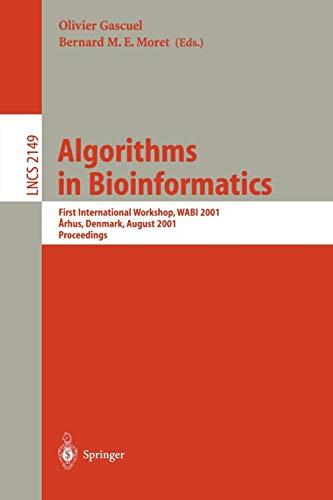 Algorithms in Bioinformatics: First International Workshop, WABI: Olivier; Moret, Bernard