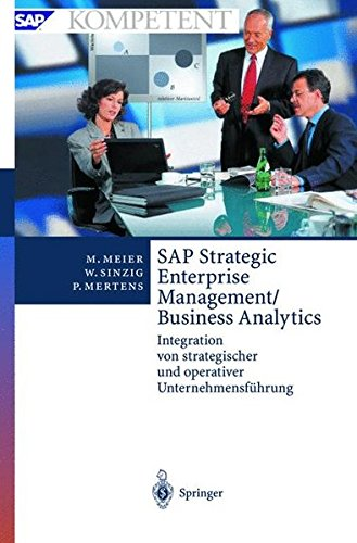 9783540425267: SAP Strategic Enterprise Management/Business Analytics: Integration von strategischer und operativer Unternehmensführung (SAP Kompetent)