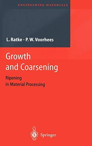 Growth and Coarsening: Lorenz Ratke