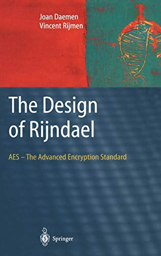 9783540425809: The Design of RijndaeL: AES - The Advanced Encryption Standard (Information Security and Cryptography)