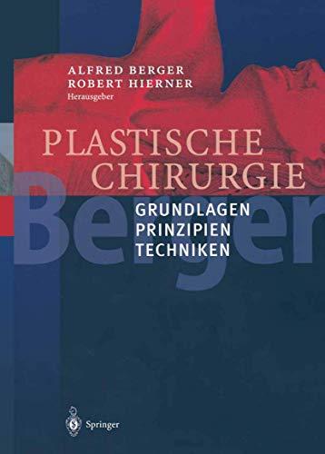 Plastische Chirurgie. Bd.1: Alfred Berger