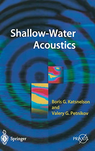 Shallow Water Acoustics: Boris G. Katsnelson