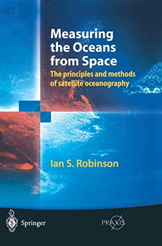 Measuring the Oceans from Space: Ian S. Robinson