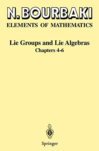 9783540426509: Lie Groups and Lie Algebras: Chapters 4-6 (Elements of Mathematics)