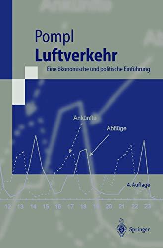 9783540426561: Luftverkehr: Eine ökonomische und politische Einführung (Springer-Lehrbuch) (German Edition)