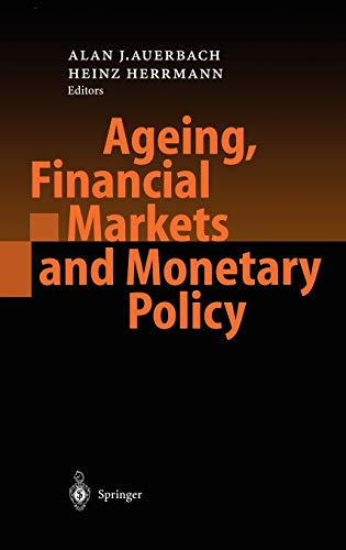 Ageing, Financial Markets and Monetary Policy.
