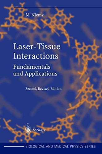 9783540427636: Laser-Tissue Interactions: Fundamentals and Applications (Biological and Medical Physics Series)