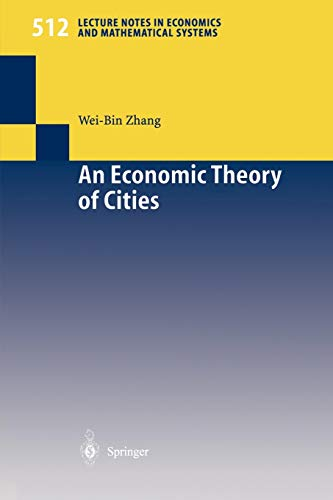 9783540427674: An Economic Theory of Cities: Spatial Models with Capital, Knowledge, and Structures (Lecture Notes in Economics and Mathematical Systems)