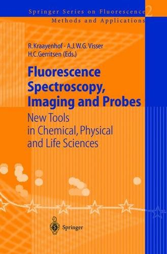 9783540427681: Fluorescence Spectroscopy, Imaging and Probes