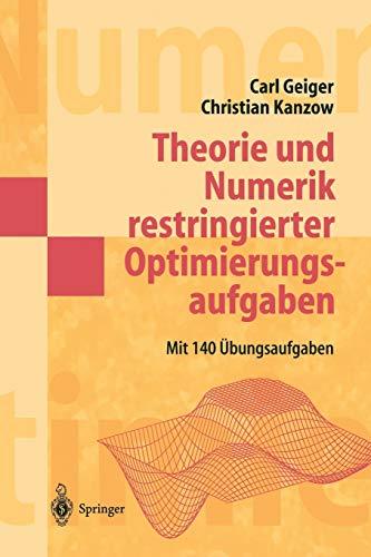 9783540427902: Theorie und Numerik restringierter Optimierungsaufgaben (Springer-Lehrbuch Masterclass)