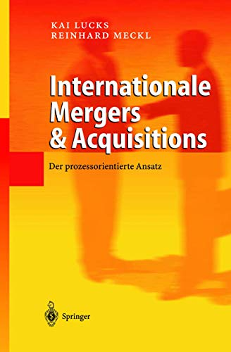 9783540428107: Internationale Mergers & Acquisitions: Der prozessorientierte Ansatz