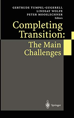 9783540428237: Completing Transition: The Main Challenges
