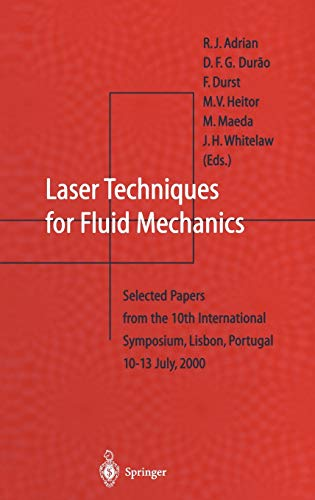 Laser Techniques for Fluid Mechanics: R. J. Adrian