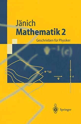 9783540428398: Mathematik 2: Geschrieben für Physiker (Springer-Lehrbuch)