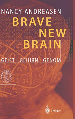 9783540428411: Brave New Brain: Geist - Gehirn - Genom (German Edition)