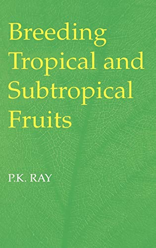 9783540428558: Breeding Tropical and Subtropical Fruits