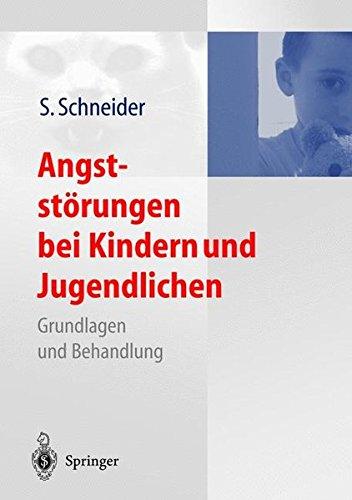 9783540429173: Angstst�rungen bei Kindern und Jugendlichen: Grundlagen und Behandlung