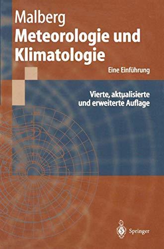 9783540429197: Meteorologie Und Klimatologie: Eine Einfa1/4hrung