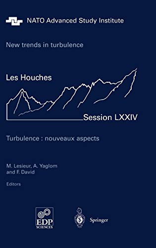 New trends in turbulence. Turbulence: nouveaux aspects: Les Houches Session LXXIV 31 July - 1 ...