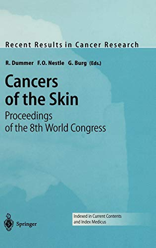 Cancers of the Skin. Proceedings of the 8th World Congress: R. DUMMER
