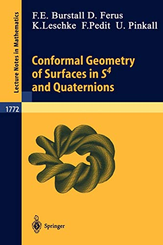 9783540430087: Conformal Geometry of Surfaces in S4 and Quaternions (Lecture Notes in Mathematics)