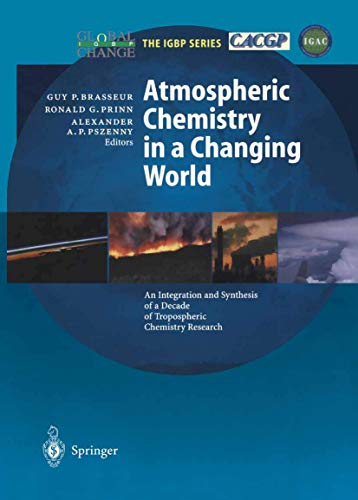 9783540430506: Atmospheric Chemistry in a Changing World