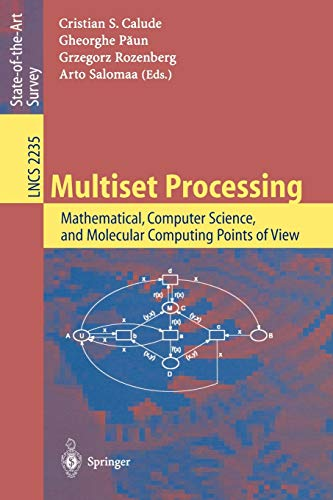 9783540430636: Multiset Processing: Mathematical, Computer Science, and Molecular Computing Points of View (Lecture Notes in Computer Science)