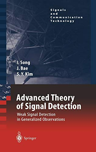 9783540430643: Advanced Theory of Signal Detection: Weak Signal Detection in Generalized Observations (Signals and Communication Technology)