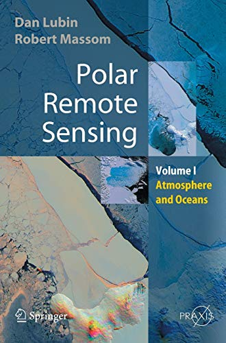 9783540430971: Polar Remote Sensing: Volume I: Atmosphere and Oceans (Springer Praxis Books)