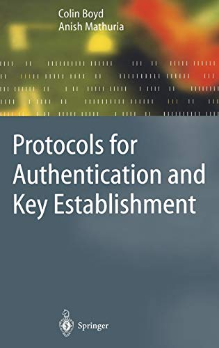 9783540431077: Protocols for Authentication and Key Establishment