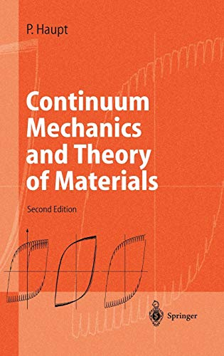 9783540431114: Continuum Mechanics and Theory of Materials (Advanced Texts in Physics)