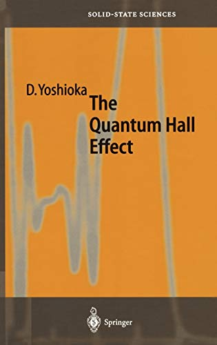 9783540431152: The Quantum Hall Effect (Springer Series in Solid-State Sciences)