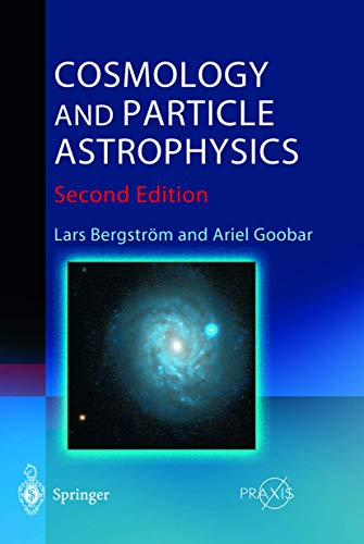 9783540431282: Cosmology and Particle Astrophysics (Astronomy and Planetary Sciences)