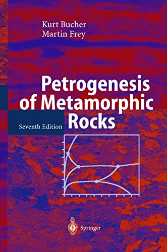 9783540431305: Petrogenesis of Metamorphic Rocks