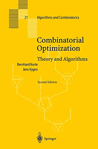 9783540431541: Combinatorial Optimization: Theory and Algorithms (Algorithms and Combinatorics)