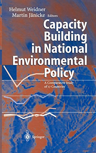 9783540431589: Capacity Building in National Environmental Policy: A Comparative Study of 17 Countries