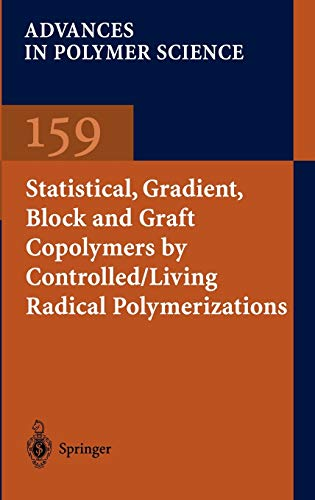 Statistical, Gradient, Block and Graft Copolymers by Controlled/Living Radical Polymerizations...