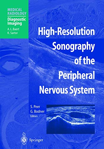 9783540432609: High Resolution Sonography of the Peripheral Nervous System