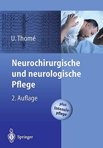 9783540432814: Neurochirurgische und neurologische Pflege: Spezielle Pflege und Intensivpflege (German Edition)