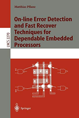 9783540433187: On-line Error Detection and Fast Recover Techniques for Dependable Embedded Processors (Lecture Notes in Computer Science)