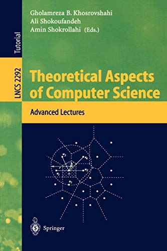 Theoretical Aspects of Computer Science: Advanced Lectures: Khosrovshahi, Gholamreza B.