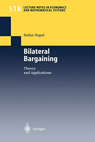 9783540433354: Bilateral Bargaining: Theory and Applications (Lecture Notes in Economics and Mathematical Systems)