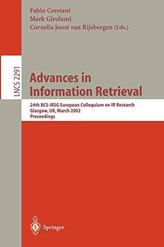 9783540433439: Advances in Information Retrieval: 24th BCS-IRSG European Colloquium on IR Research Glasgow, UK, March 25-27, 2002 Proceedings (Lecture Notes in Computer Science)