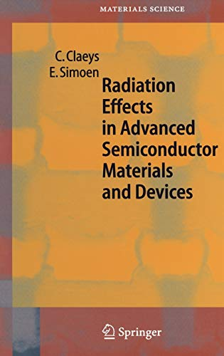 9783540433934: Radiation Effects in Advanced Semiconductor Materials and Devices