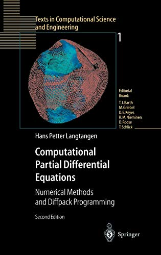 9783540434160: Computational Partial Differential Equations: Numerical Methods and Diffpack Programming (Texts in Computational Science and Engineering)