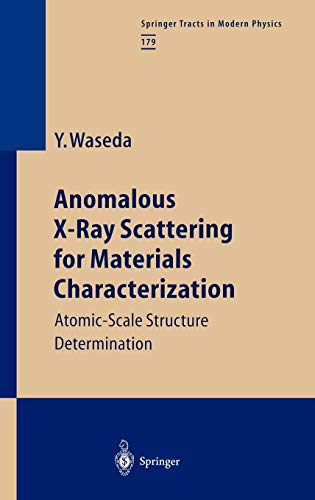9783540434436: Anomalous X-Ray Scattering for Materials Characterization: Atomic-Scale Structure Determination (Springer Tracts in Modern Physics)