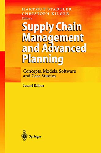 Supply Chain Management and Advanced Planning: Concepts,: Christoph Kilger, Hartmut