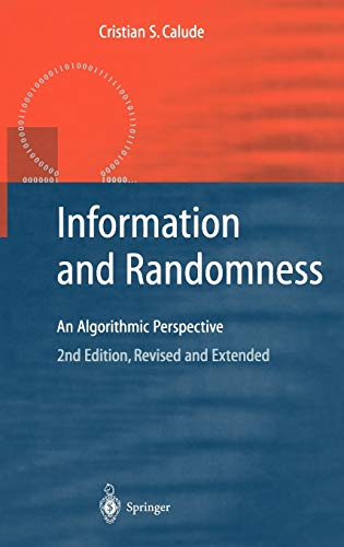 9783540434665: Information and Randomness: An Algorithmic Perspective (Texts in Theoretical Computer Science. An EATCS Series)