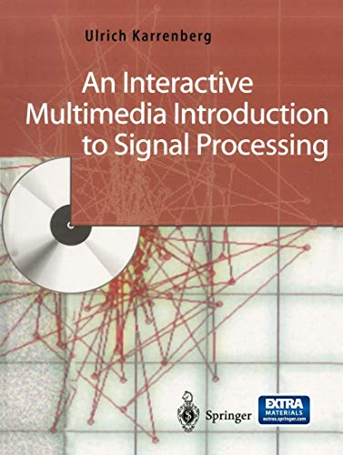 9783540435099: An Interactive Multimedia Introduction to Signal Processing